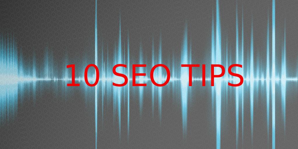 SEO Tips – Ten steps to online marketing success